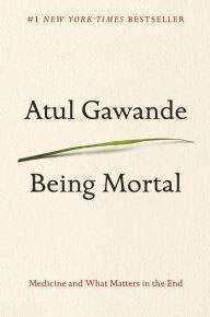 Review: 'Being Mortal'