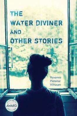 REVIEW | 'THE WATER DIVINER AND Other STORIES' A strong collection for a writer on the rise