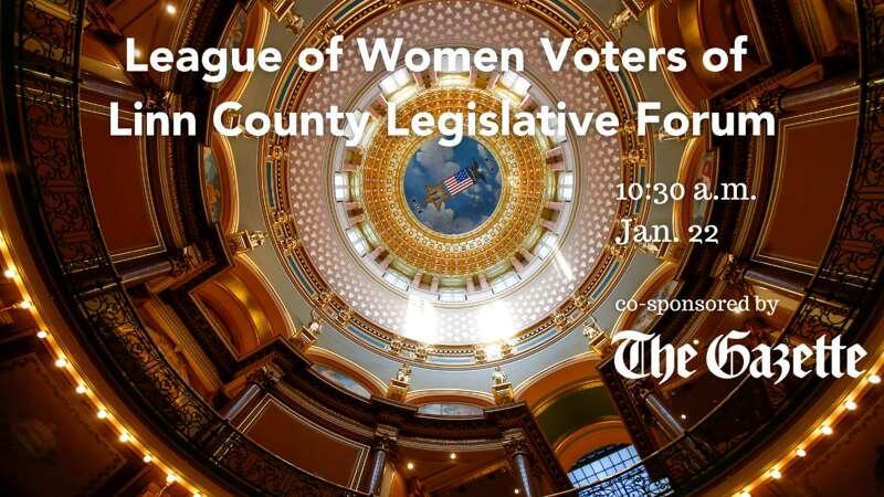 Watch: Hear from Linn legislators in League of Women Voters virtual forum at 10:30 a.m. Saturday
