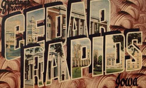 Picture postcards from Cedar Rapids' past show off our culture,…