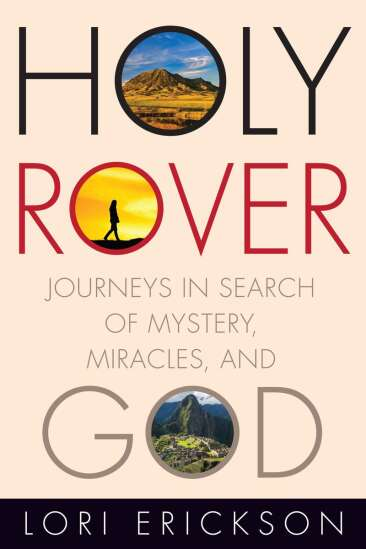 Review: 'Holy Rover: Journeys in Search of Mystery, Miracles, and God'