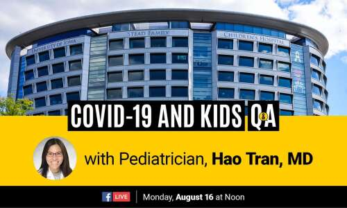 Watch: UIHC pediatrician's Q&A on kids and COVID