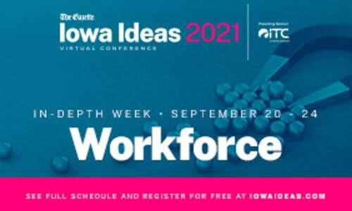 Iowa Ideas In-Depth Week All Eyes on Workforce