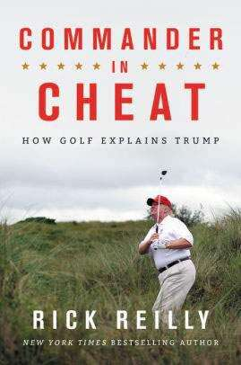Commander in Cheat: How Golf Explains Trump review