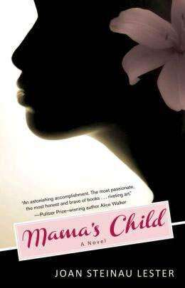 Joan Lester's book is a must read for mothers, daughters