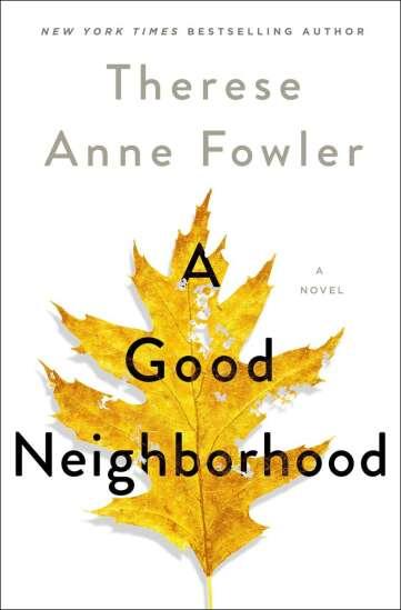 Book review: 'A Good Neighborhood'