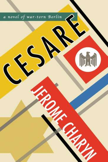 Cesare review: A Nazi admiral secretly thwarts his superiors in Jerome Charyn's latest book