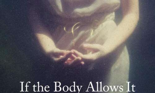 """'If the Body Allows It,"""" by Megan Cummins, is beautiful…"""