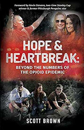 Hope & Heartbreak review: Beyond the Numbers of the Opioid Epidemic'