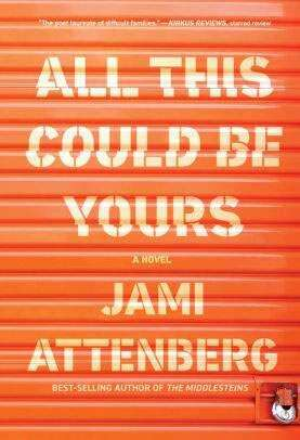 'All This Could Be Yours' review: A family's father is unforgiven