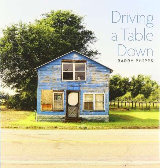 Iowa City photographer Barry Phipps turns road trip to deliver a table into a book