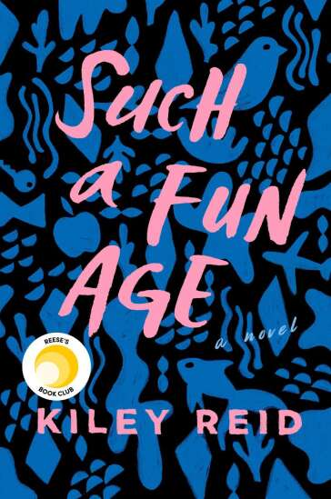 Such a Fun Age review: Kiley Reid takes aim at race and class in America