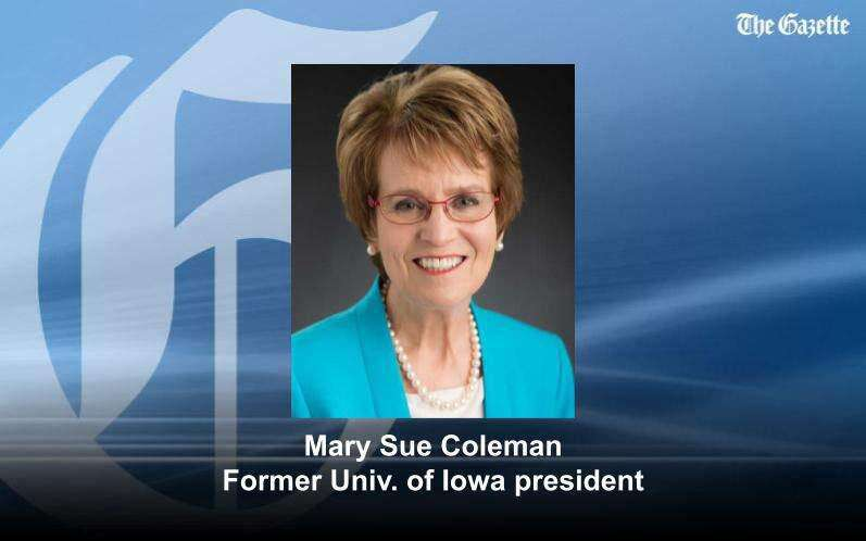 Former UI President Mary Sue Coleman: Focus on making Iowa higher ed the 'envy of the Midwest'