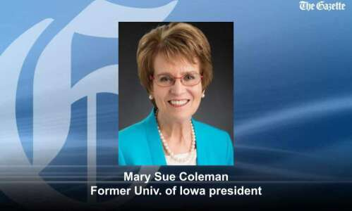 Former UI President Mary Sue Coleman: Focus on making Iowa…