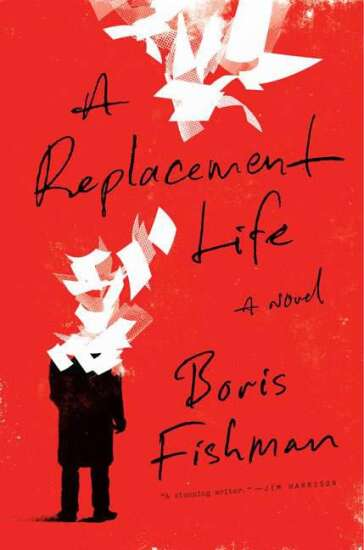 'A Replacement Life': A serious, funny novel about war