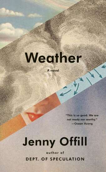 Weather review: The end of the world is only part of the problem in Jenny Offill's new book